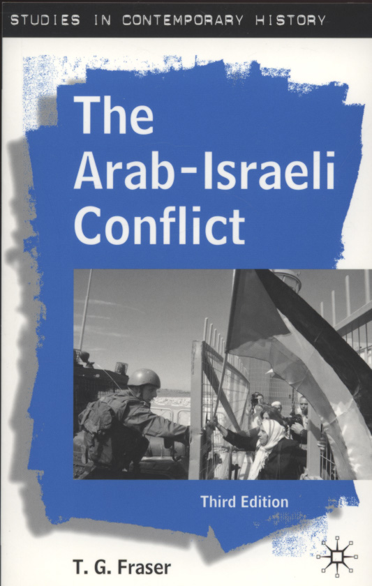 the arab israeli conflicts The following is a very short synopsis of the history of this conflict it is significant to note that arab armies entered the conflict future israeli prime.